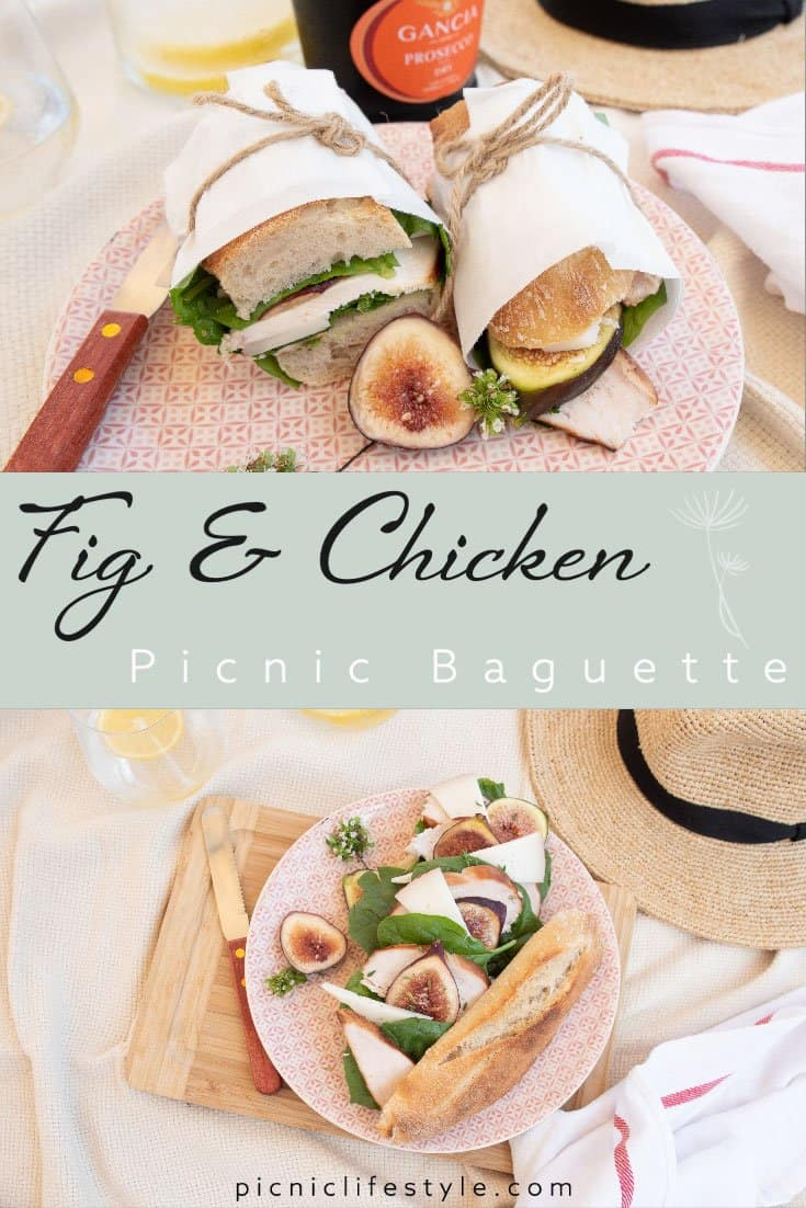 """Pinterest graphic of fig and chicken baguette picnic sandwich with text overlay """"Fig & Chicken Picnic Baguette"""""""